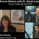 Cynthia Kersey on Miracle Makers